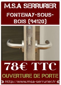 Serrurier Fontenay sous Bois (94120)